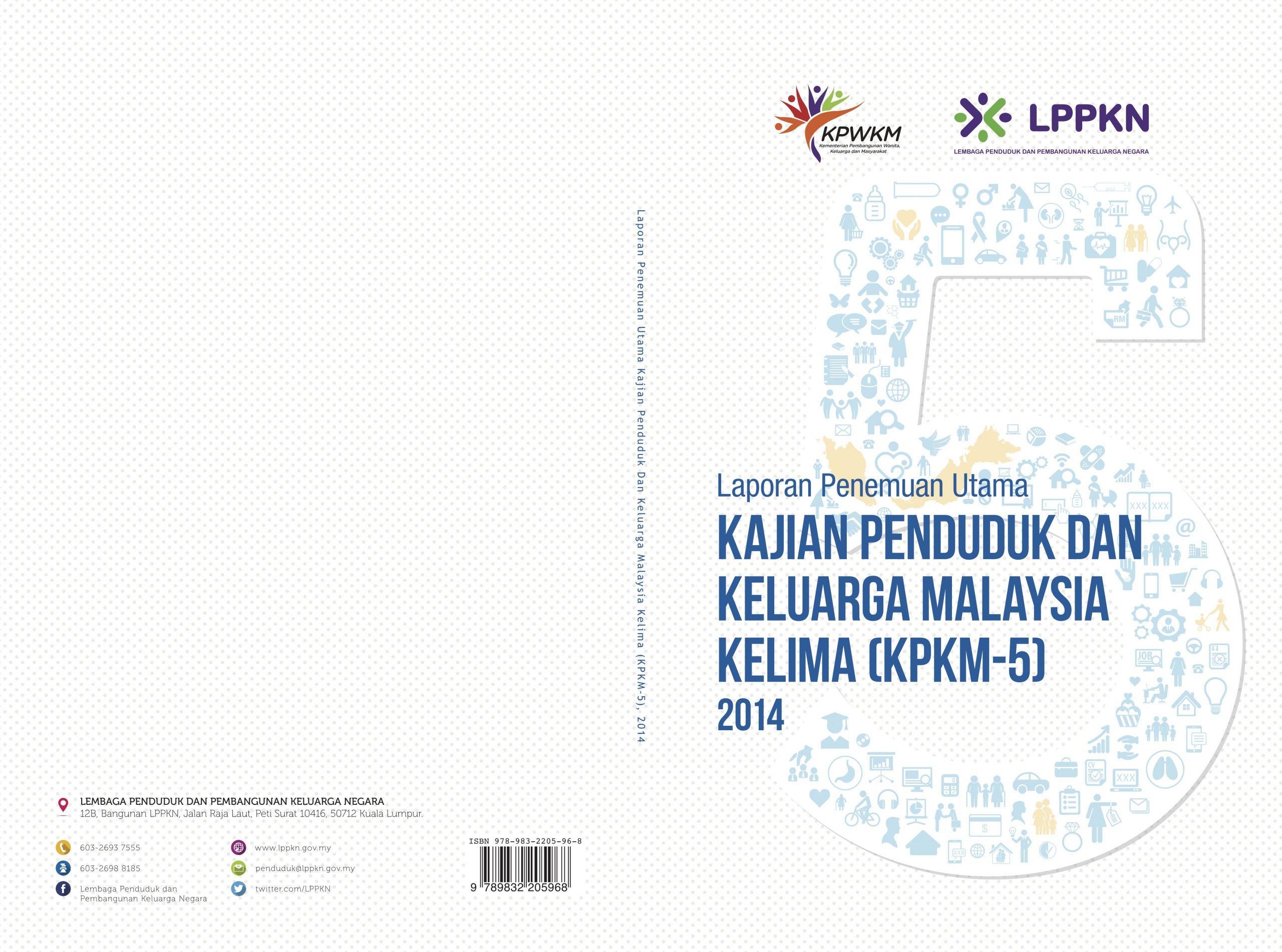 Kajian Penduduk dan Keluarga Malaysia Kelima (KPKM-5) 2014